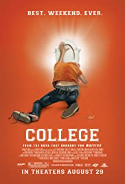 College (2008) Poster - Movie Forum, Cast, Reviews