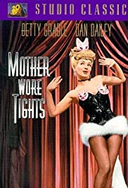 Mother Wore Tights (1947) Poster - Movie Forum, Cast, Reviews