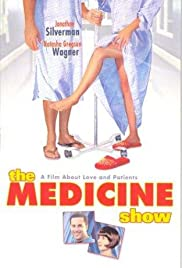 The Medicine Show(2001) Poster - Movie Forum, Cast, Reviews