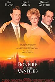 The Bonfire of the Vanities (1990) Poster - Movie Forum, Cast, Reviews