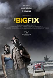 The Big Fix (2012) Poster - Movie Forum, Cast, Reviews