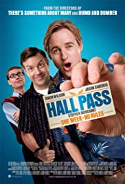 Hall Pass (2011) Poster - Movie Forum, Cast, Reviews