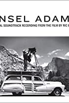 Image of Ansel Adams: A Documentary Film