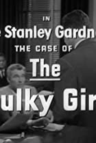 Image of Perry Mason: The Case of the Sulky Girl