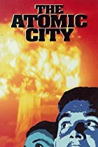 Image of The Atomic City