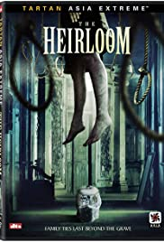 The Heirloom (2005) Poster - Movie Forum, Cast, Reviews