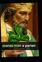 Scenes from a Parish