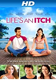 Life's an Itch (2012) Poster - Movie Forum, Cast, Reviews