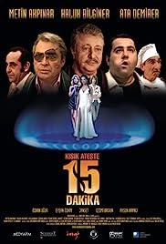 Kısık Ateşte 15 Dakika izle Yerli film