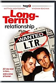 Long-Term Relationship (2006) Poster - Movie Forum, Cast, Reviews