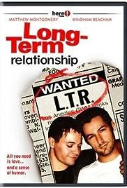 Long-Term Relationship(2006) Poster - Movie Forum, Cast, Reviews