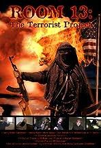 Room 13: The Terrorist Project