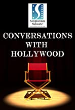 Conversations with Hollywood