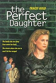 The Perfect Daughter (1996) Poster - Movie Forum, Cast, Reviews