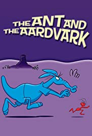 The Ant and the Aardvark Poster - TV Show Forum, Cast, Reviews