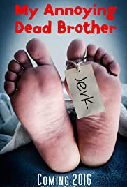 My Annoying Dead Brother Poster