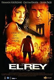 El Rey (2004) Poster - Movie Forum, Cast, Reviews