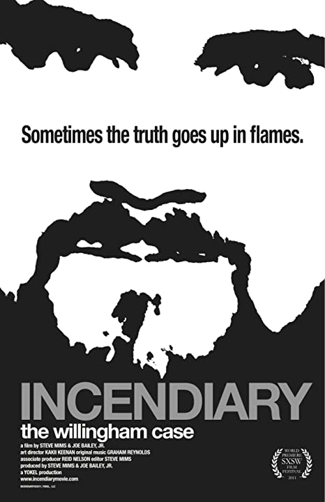 Incendiary: The Willingham Case (2011)