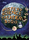 """Mystery Science Theater 3000"""