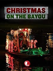 Christmas On The Bayou (2013)