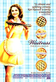 Waitress (2007) Poster - Movie Forum, Cast, Reviews