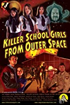 Image of Killer School Girls from Outer Space