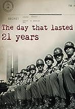 O Dia que Durou 21 Anos