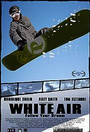 White Air(2007) Poster - Movie Forum, Cast, Reviews