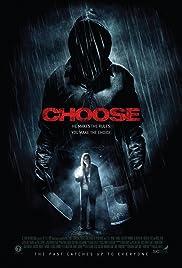 Choose(2011) Poster - Movie Forum, Cast, Reviews