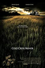 Cold Creek Manor(2003)