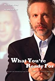 What You're Ready For Poster