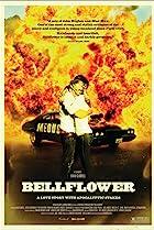 Bellflower (2011) Poster