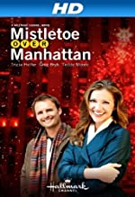 Mistletoe Over Manhattan(2011)