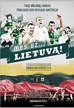 Mes uz... Lietuva!