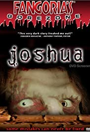 Joshua (2006) Poster - Movie Forum, Cast, Reviews