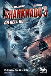 Sharknado 3: Oh Hell No! (2015) Poster - Movie Forum, Cast, Reviews