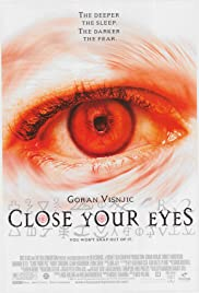Close Your Eyes(2002) Poster - Movie Forum, Cast, Reviews