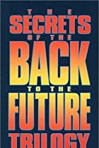 Image of The Secrets of the Back to the Future Trilogy