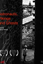 Image of Astronauts, Vikings and Ghosts