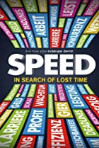 Image of Speed: In Search of Lost Time