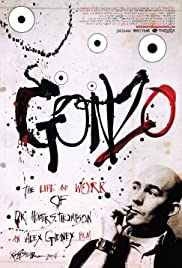 Gonzo: The Life and Work of Dr. Hunter S. Thompson (2008) Poster - Movie Forum, Cast, Reviews