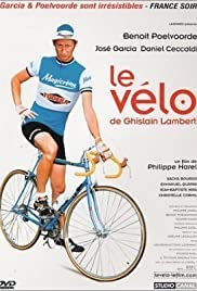 Le vélo de Ghislain Lambert (2001) Poster - Movie Forum, Cast, Reviews