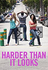 Harder Than It Looks Poster