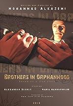 Brothers in Orphanhood