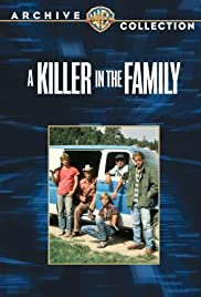 A Killer in the Family (1983) Poster - Movie Forum, Cast, Reviews