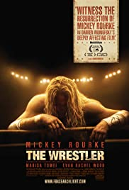 The Wrestler (2008) Poster - Movie Forum, Cast, Reviews