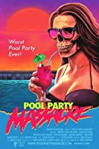 Image of Pool Party Massacre