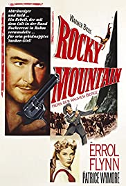 Rocky Mountain (1950) Poster - Movie Forum, Cast, Reviews