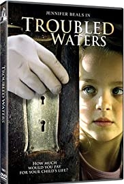 Troubled Waters (2006) Poster - Movie Forum, Cast, Reviews