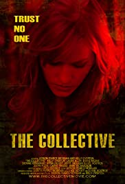 The Collective (2008) Poster - Movie Forum, Cast, Reviews